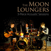 moon loungers 3-piece acoustic sessions album