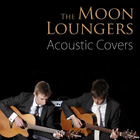 moon loungers acoustic covers album